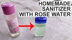 How To Make Hand Sanitizer At Home - Homemade Sanitizer With Rose Water