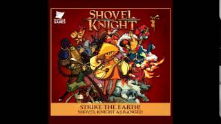 Strike the Earth! Shovel Knight Arranged Soundtrack - Jake Kaufman - 17 Release Trailer