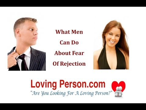Men fear of rejection