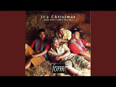 It's Christmas (You Don't Have to Cry)