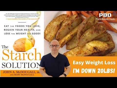 I LOST 20 LBS! What I eat On The Starch Solution 2020 | Easy weight loss with The Starch Solution