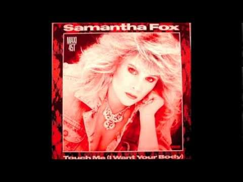Samantha Fox - Touch me (I want your body) 1986 Extended version