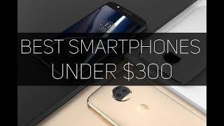TOP 10 BEST NEW  SMARTPHONES UNDER $300