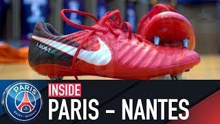 INSIDE - PARIS VS FC NANTES with Edinson Cavani, Javier Pastore