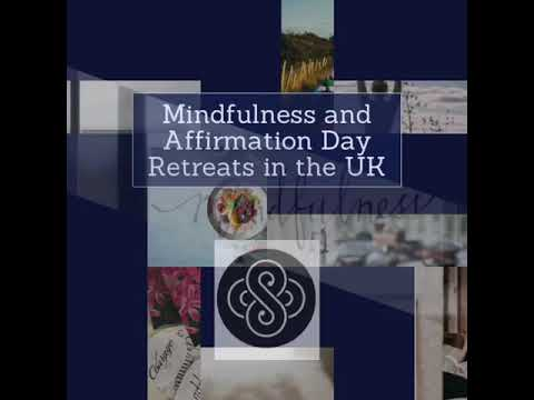Mindfulness and Affirmation Retreats in the UK