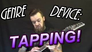 Genre Device: Tapping Metal/Post-Hardcore Guitar Lesson