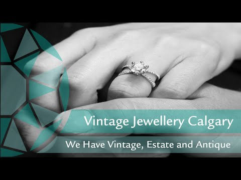 Antique, Estate And Vintage Jewelry Calgary - Premier Gems Collections