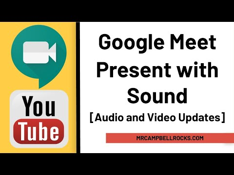 Google Meet | Present With Sound [Video And Audio Updates]
