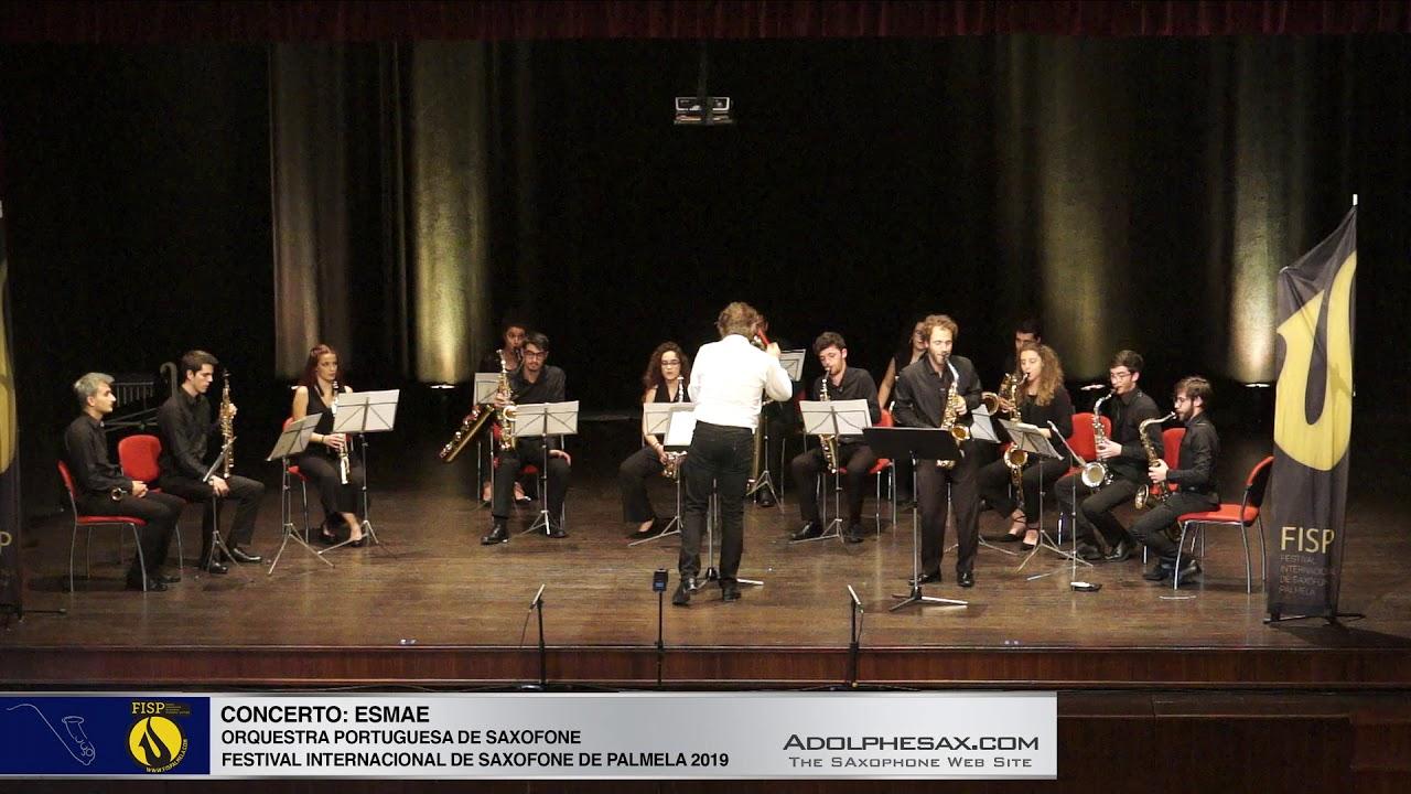 FISPalmela 2019 - ESMAE Orquesta Portuguesa de Saxofones -  ??????