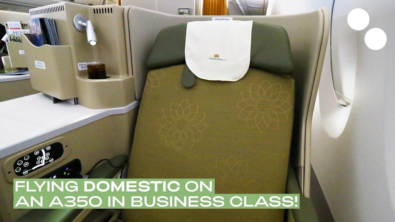 VIETNAM AIRLINES A350-900 BUSINESS CLASS VN238 SGN-HAN - YouTube