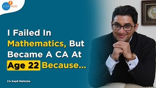 Every CA Aspirant Must Know This Secret Mantra | CA Kapil Malhotra | Josh Talks