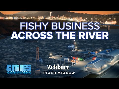 Planning a Fishing Operation in Cities: Skylines - Peach Meadow 8 |