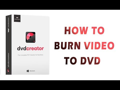 Powerful And Easy To Use CD And DVD Burner With Wondershare DVD Creator