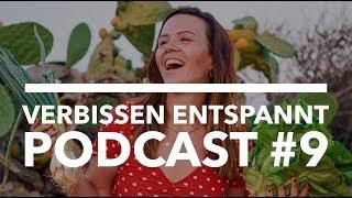 Podcast #9 VERBISSEN ENTSPANNT