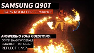 Samsung Q90T Dark Room Performance | Dispelling some myths. This TV or OLED? + Modes Comparison