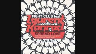 Fight Club Feat. Laurent Konrad - Spread Love (Club Mix)