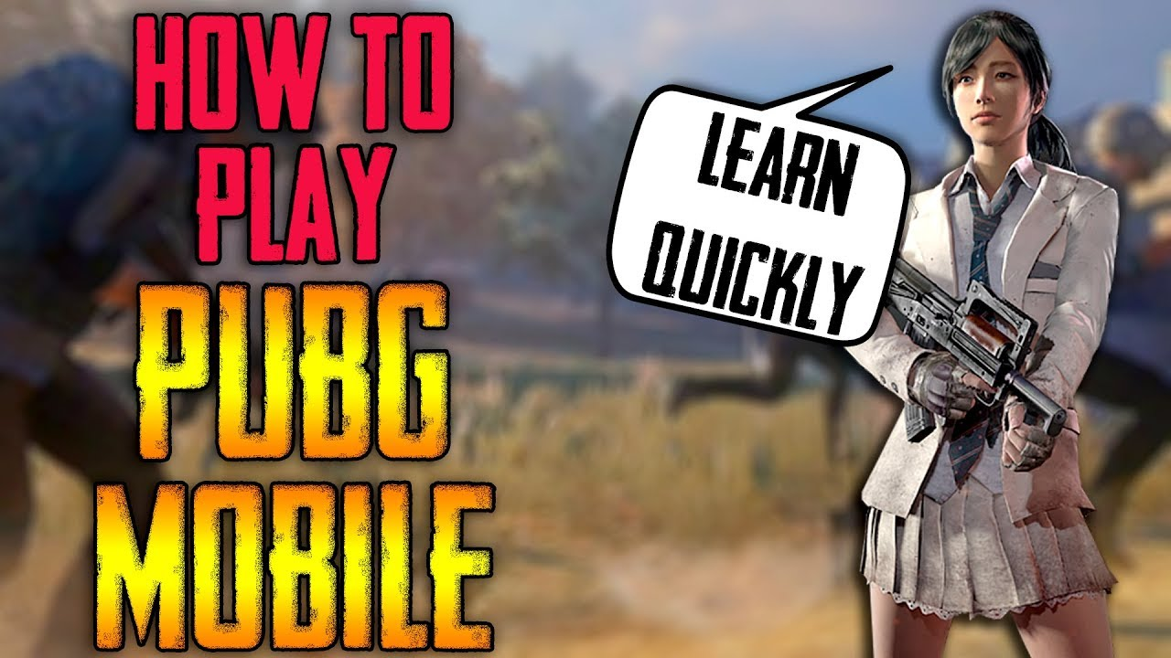 How to play PUBG mobile   Learn Quickly   MUST WATCH for beginners !