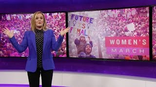 Who March the World? Girls. | Full Frontal with Samantha Bee | TBS