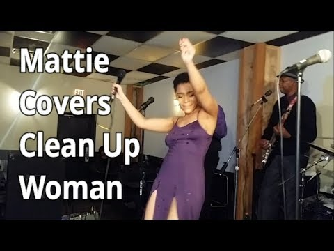 Mattie Covers the Clean Up Woman