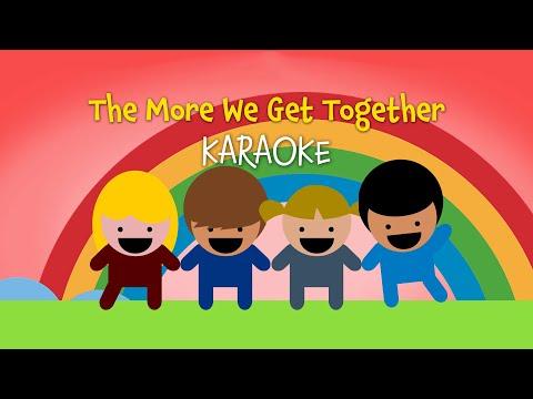 The More We Get Together | Free Nursery Rhyme Karaoke with Lyrics
