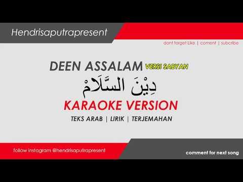DEEN ASSALAM COVER SABYAN [ Karaoke Version ]   Lirik + Teks Arab + Terjemahan