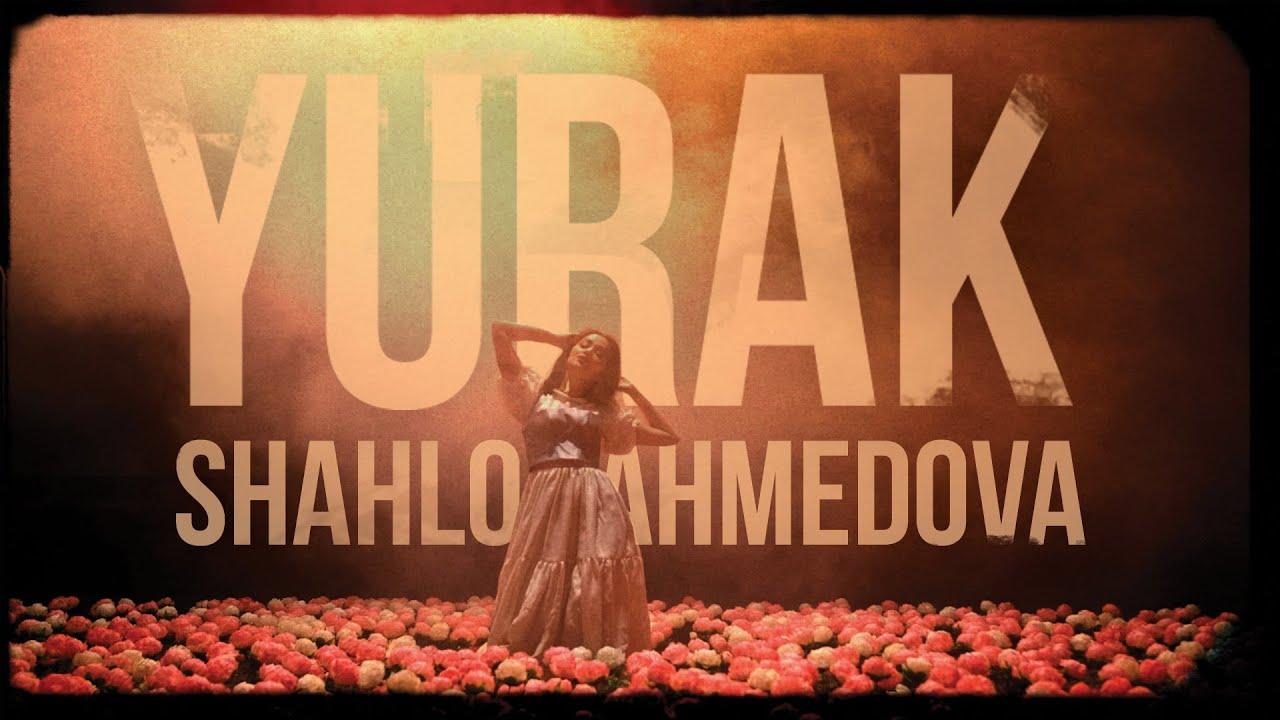 Shahlo Ahmedova - Yurak