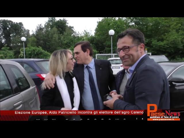 Elezione Europee, Aldo Patriciello Incontra gli elettore dell'agro Caleno