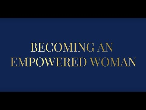Becoming an Empowered Woman