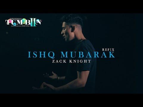 Tum Bin 2 ISHQ MUBARAK REFIX | Arijit Singh, Zack Knight | Neha Sharma, Aditya Seal & Aashim Gulati