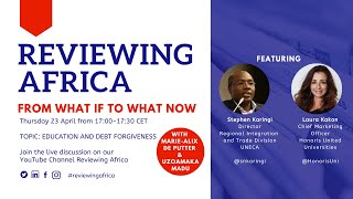 Reviewing Africa Live Episode 2: Education and Debt Forgiveness