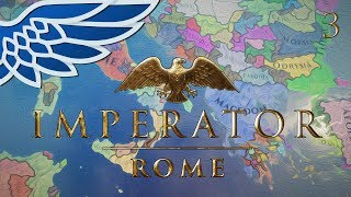 IMPERATOR ROME | Macedon Walkthrough Part 3 - Imperator Rome Walkthrough Gameplay