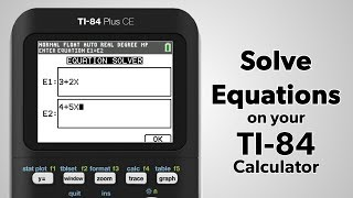 TI-84 Plus CE: H๐w to Solve Equations
