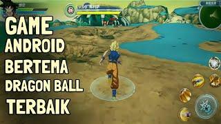 TOP 8 Games Dragon Ball Terbaik Di Android 2018