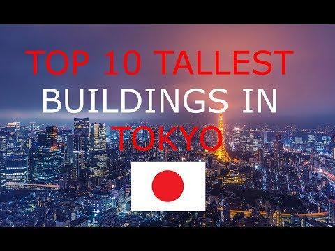 TOP 10 TALLEST BUILDINGS IN TOKYO JAPAN