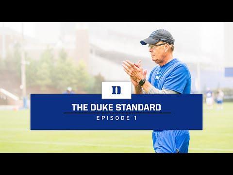 Duke Football: The Duke Standard, Episode 1