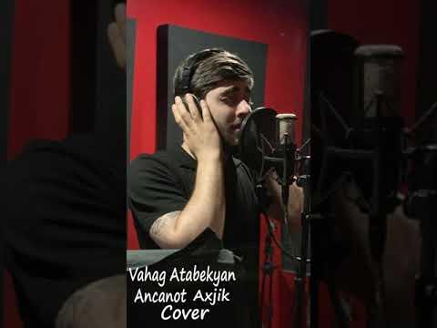 Vahag Atabekyan-Ancanot Axjik (Cover)