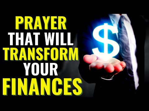 Prayer That Will Transform Your Finances || Miracles Will Happen When You Listen To This Prayer