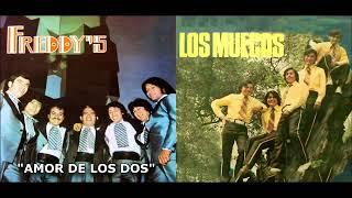 LOS FREDDY'S Y LOS MUECAS FRENTE A FRENTE  MIX....SUS MAS GRANDES EXITOS 10 TEMAS PEGADITOS
