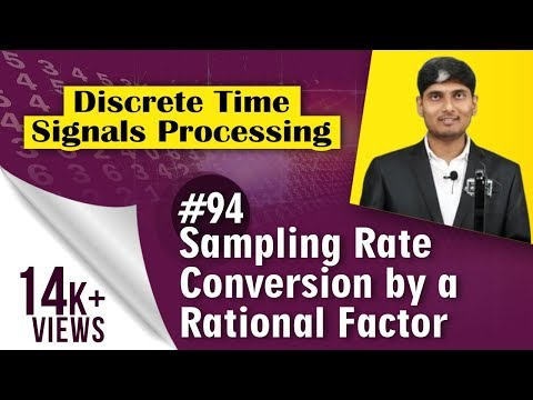What is Sampling Rate Conversation by a rational factor