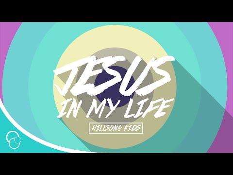 Hillsong Kids - Jesus in my Life (Lyric Video)