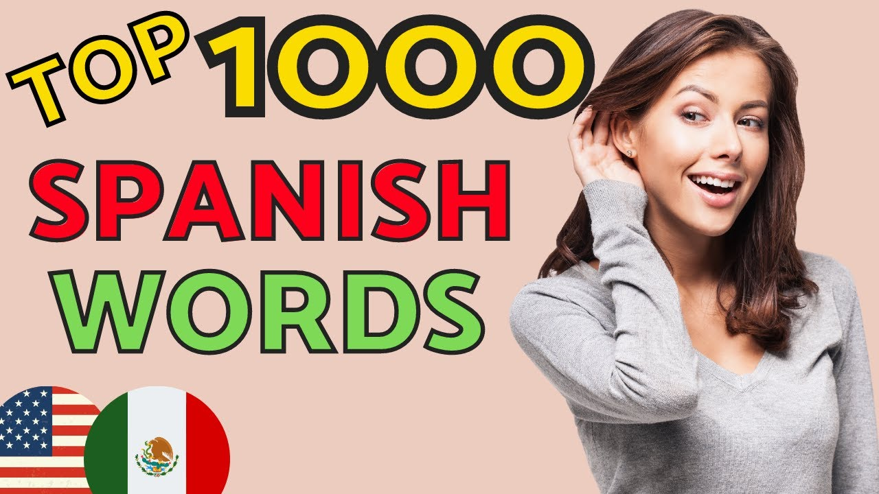 Top 1000 SPANISH WORDS You Need to Know 😇 Learn Spanish and Speak Spanish Like a Native 👍 Spanish LA