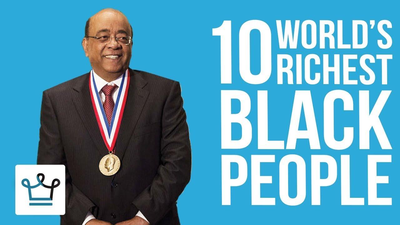 Top 10 Richest Black Billionaires In The World