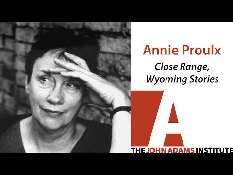 Annie Proulx - Close Range, Wyoming Stories