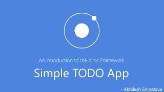 Ionic Framework Tutorial - Simple TODO App