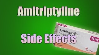 Amitriptyline (Elavil) Side Effects