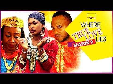 Nigerian Nollywood Movies - Where True Love Lies 2