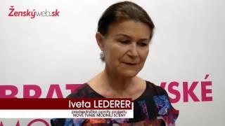 Nové tváre módnej scény - predseda poroty - Iveta Lederer