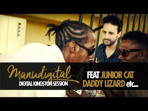 MANUDIGITAL & JUNIOR CAT, FAMOUS FACE, DADDY LIZARD... DIGITAL KINGSTON SESSION #7 (Official Video)