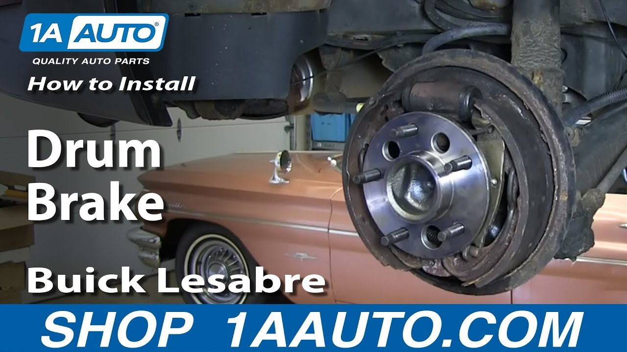 How To Replace Rear Drum Brakes 91 99 Buick Lesabre Youtube