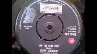 LARRY SAUNDERS - On the real side - LONDON